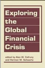 Exploring the Global Financial Crisis (2013)