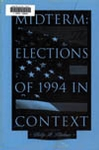 Midterm: The 1994 Elections in Perspective (1996)