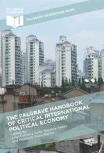 The Palgrave Handbook of Critical International Political Economy (2016)